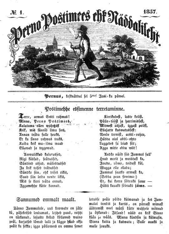 """ec8b0ca2c69 Kes meist ei teaks ajalehe esimese numbri alguspöördumise """"Postimehhe  esimene terretamine"""" tervitusvärssi """"Terre, armas Eesti rahwas!""""!"""