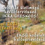 """Eesti seltside üleilmsed kevadtervitused """"Ikka üheskoos!"""""""