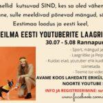 Üleilma Eesti youtuberite laager!